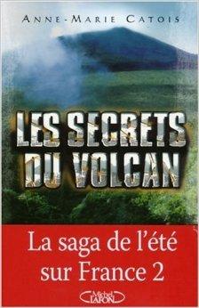 Les secrets du volcan de Anne-Marie Catois ( 24 août 2007 ) par Anne-Marie Catois
