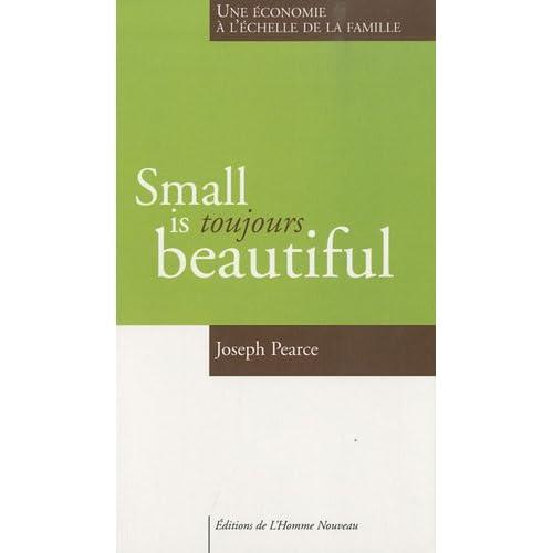 Small is toujours beautiful, une économie à l'échelle de la famille