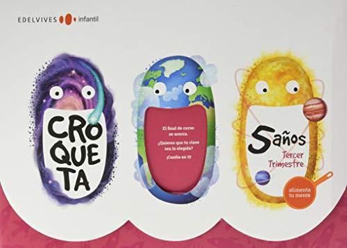Proyecto Croqueta5 años : Tercer trimestre