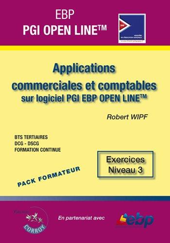 Ebp Pgi Open Line Ligne Pme. Pack Formateur. Applications Commerciales et Compta par Wipf Robert