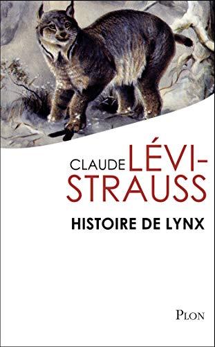 Histoire de lynx par Claude LEVI-STRAUSS