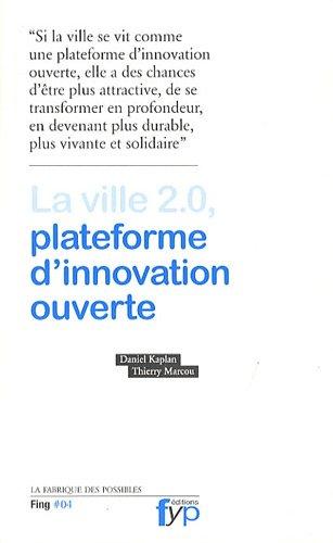 La ville 2.0, plateforme d'innovation ouverte