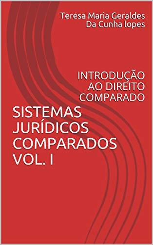 """SISTEMAS JURÍDICOS COMPARADOS VOL. I     : INTRODUÇÃO AO DIREITO COMPARADO  (Colección """"Transformaciones Jurídicas y Sociales en el Siglo XXI"""" Serie 5 Livro 3) (Portuguese Edition)"""