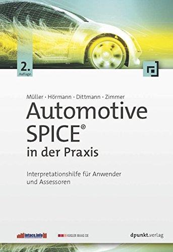 Qualität-software (Automotive SPICE® in der Praxis: Interpretationshilfe für Anwender und Assessoren)