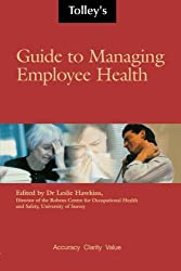 Tolleys Guide to Managing Employee Health