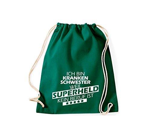 Shirtstown Borse palestra Sono Infermiera, perché Super eroe niente Occupazione è - Viola, 37 cm x 46 cm verde