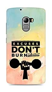 Amez Excuses don't burn Calories Back Cover For Lenovo K4 Note