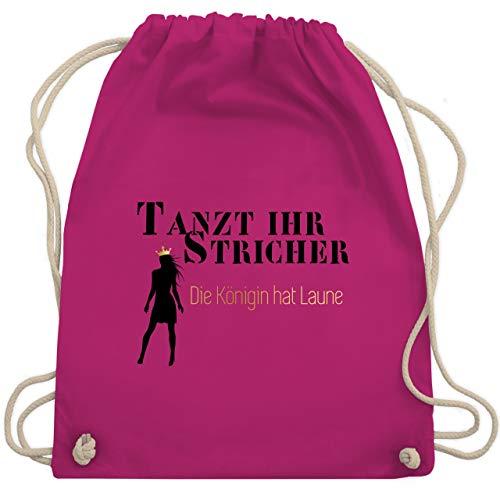 Typisch Frauen - Tanzt ihr Stricher, die Königin hat Laune - Unisize - Fuchsia - WM110 - Turnbeutel & Gym Bag