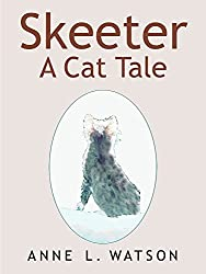 Skeeter: A Cat Tale (English Edition)