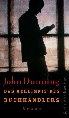 Buchseite und Rezensionen zu 'Das Geheimnis des Buchhändlers: Roman' von John Dunning