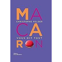 Macarons by Christophe Felder (2012-05-10)
