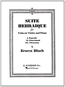 Suite Hebraique for Viola (or Violin) and Piano