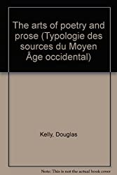 The arts of poetry and prose (Typologie des sources du Moyen Âge occidental)