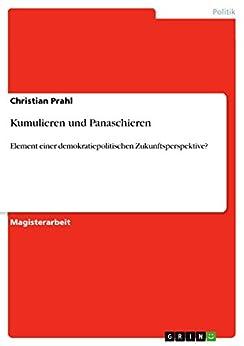 Kumulieren und Panaschieren: Element einer demokratiepolitischen Zukunftsperspektive?