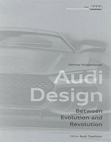 Audi Design: Evolution of Form por Othmar Wickenheiser