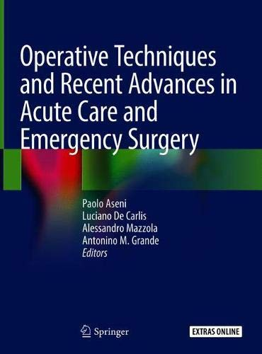 Operative Techniques and Recent Advances in Acute Care and Emergency Surgery