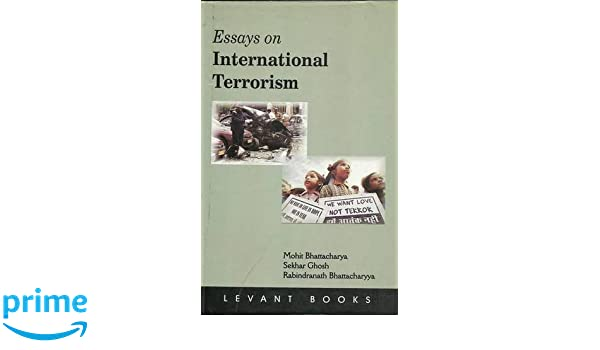 The Thesis Statement In A Research Essay Should Buy Essays On International Terrorism Book Online At Low Prices In India   Essays On International Terrorism Reviews  Ratings  Amazonin Barack Obama Essay Paper also Business Essay Format Buy Essays On International Terrorism Book Online At Low Prices In  Buy Essay Papers