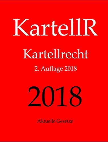 KartellR, Kartellrecht, Aktuelle Gesetze