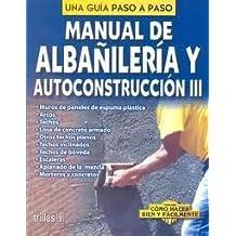 Albanileria Y Autoconstruccion III: 3