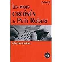 Les mots croisés du Petit Robert - Tome 3 (03)