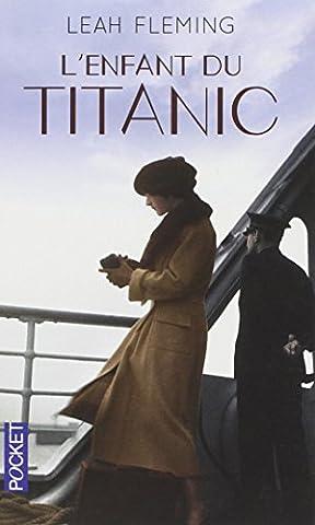 Les Francais Du Titanic - L'Enfant du