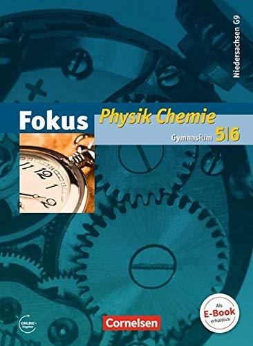 Fokus Physik - Gymnasium Niedersachsen G9: 5.-6. Schuljahr - Physik/Chemie - Schülerbuch