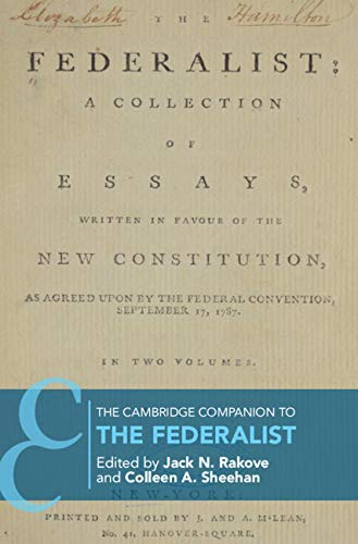 The Cambridge Companion to The Federalist (Cambridge Companions to Philosophy) (English Edition)