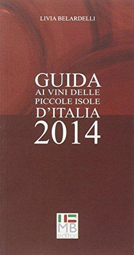 Guida ai vini delle piccole isole d'Italia 2014