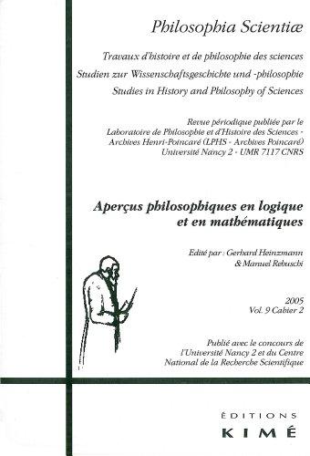 Philosophia Scientiae, N° 9 (2)/2005 : Aperçus philosophiques en logique et en mathématiques par Gerhard Heinzmann