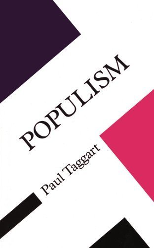 Populism (Concepts in the Social Sciences) 1st edition by Taggart (2000) Paperback