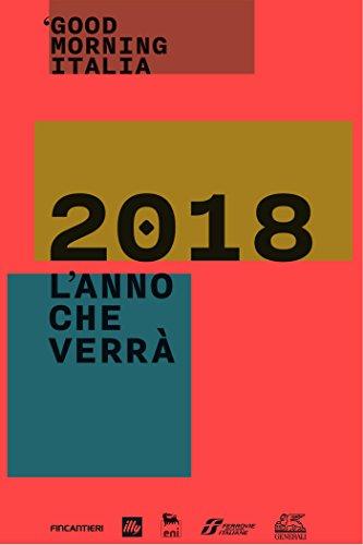 Good Morning Italia. 2018, l'anno che verr