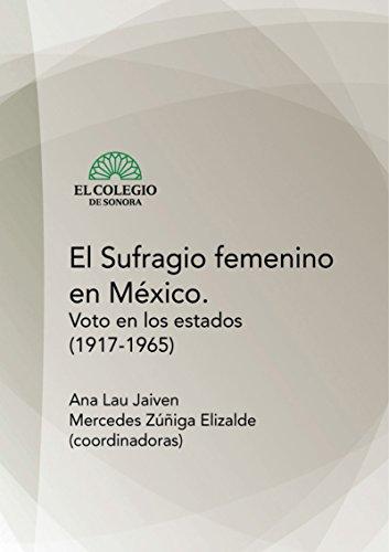 El sufragio femenino en México por Ana Jaiven