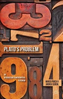 By Panza, Marco ( Author ) [ Plato's Problem: An Introduction to Mathematical Platonism By Jan-2013 Hardcover