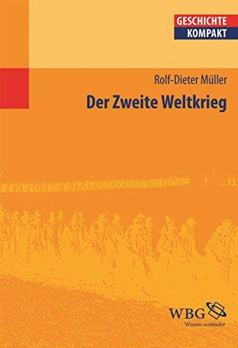 Der Zweite Weltkrieg (Geschichte kompakt)