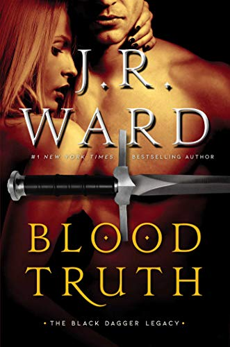 Blood Truth (Black Dagger Legacy Book 4) (English Edition)