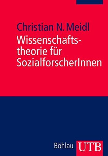 Wissenschaftstheorie für SozialforscherInnen