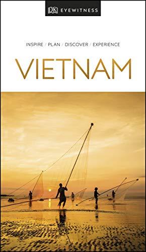 DK Eyewitness Travel Guide Vietnam (English Edition)