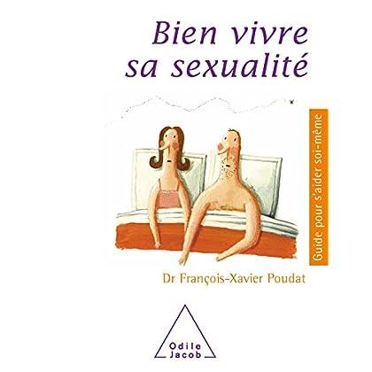 Bien vivre sa sexualité (Guides pour s'aider soi-même)