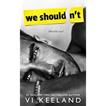 We Shouldn't (English Edition)