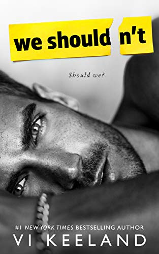 We Shouldn't (English Edition) par Vi Keeland