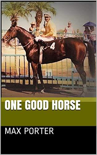 One Good Horse por Max Porter Gratis