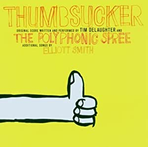 Thumbsucker by Tim De Laughter and the Polyphonic Spree, Elliott Smith (2005) Audio CD