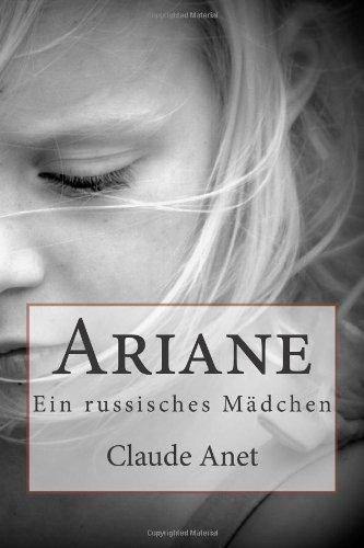 Buchseite und Rezensionen zu 'Ariane: Ein russisches Mädchen' von Claude Anet