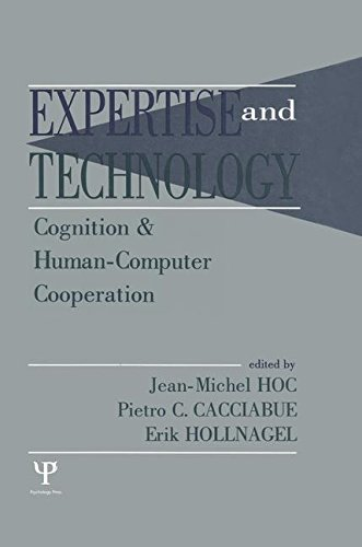 Expertise and Technology: Cognition & Human-computer Cooperation