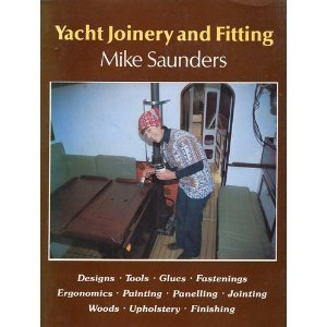 Yacht Joinery and Fitting by Mike Saunders (1981-06-02)