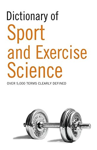 Dictionary of Sport and Exercise Science (Sports Science)