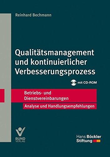 Qualitätsmanagement und kontinuierlicher Verbesserungsprozess (Betriebs- und Dienstvereinbarungen der Hans-Böckler-Stiftung)