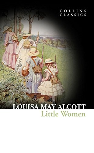 Little Women (Collins Classics) por Louisa May Alcott