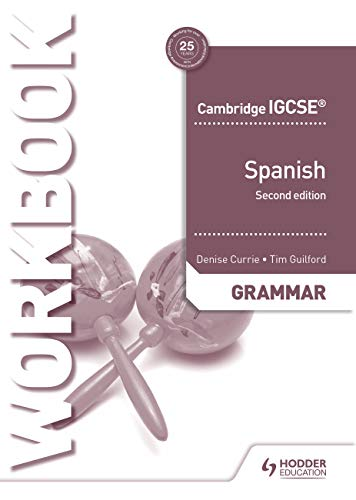 Cambridge IGCSE (TM) Spanish Grammar Workbook Second Edition