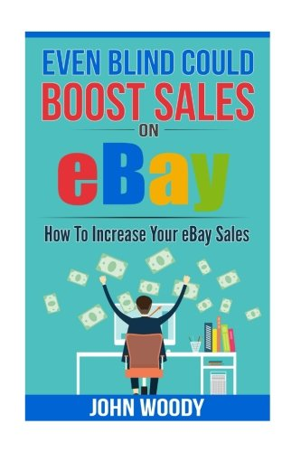even-blind-could-boost-sales-on-ebay-how-to-increase-your-ebay-sales